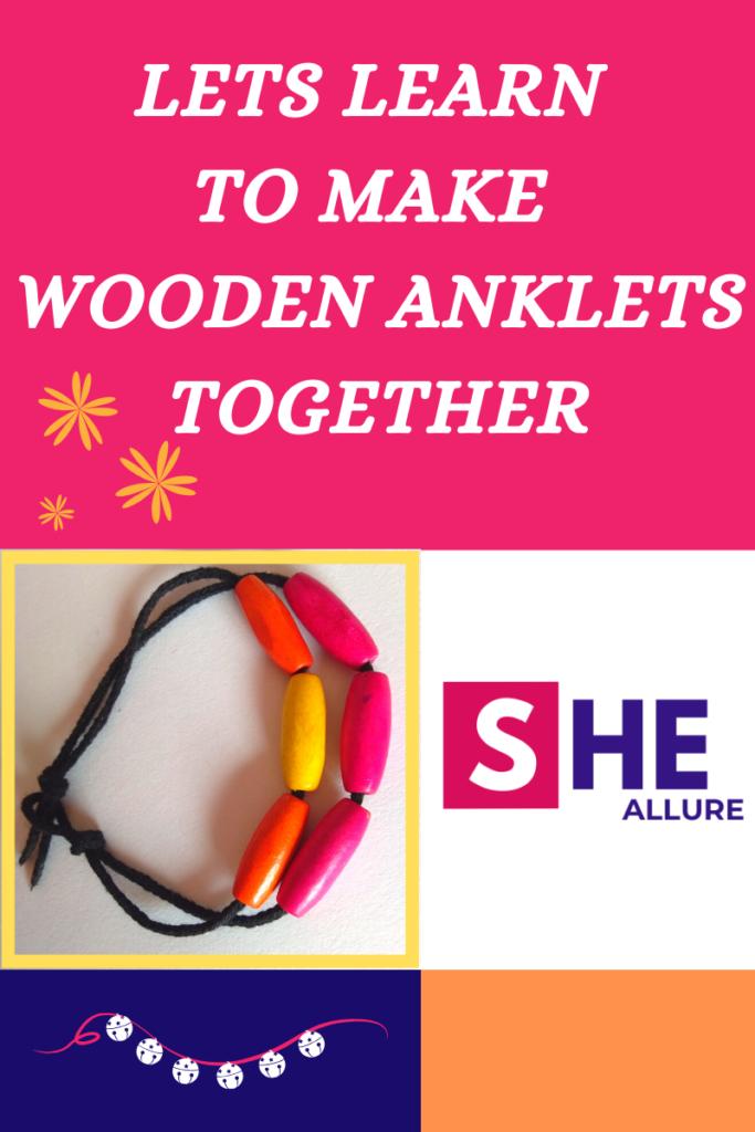 Beginner Guide for Making Wooden Anklets