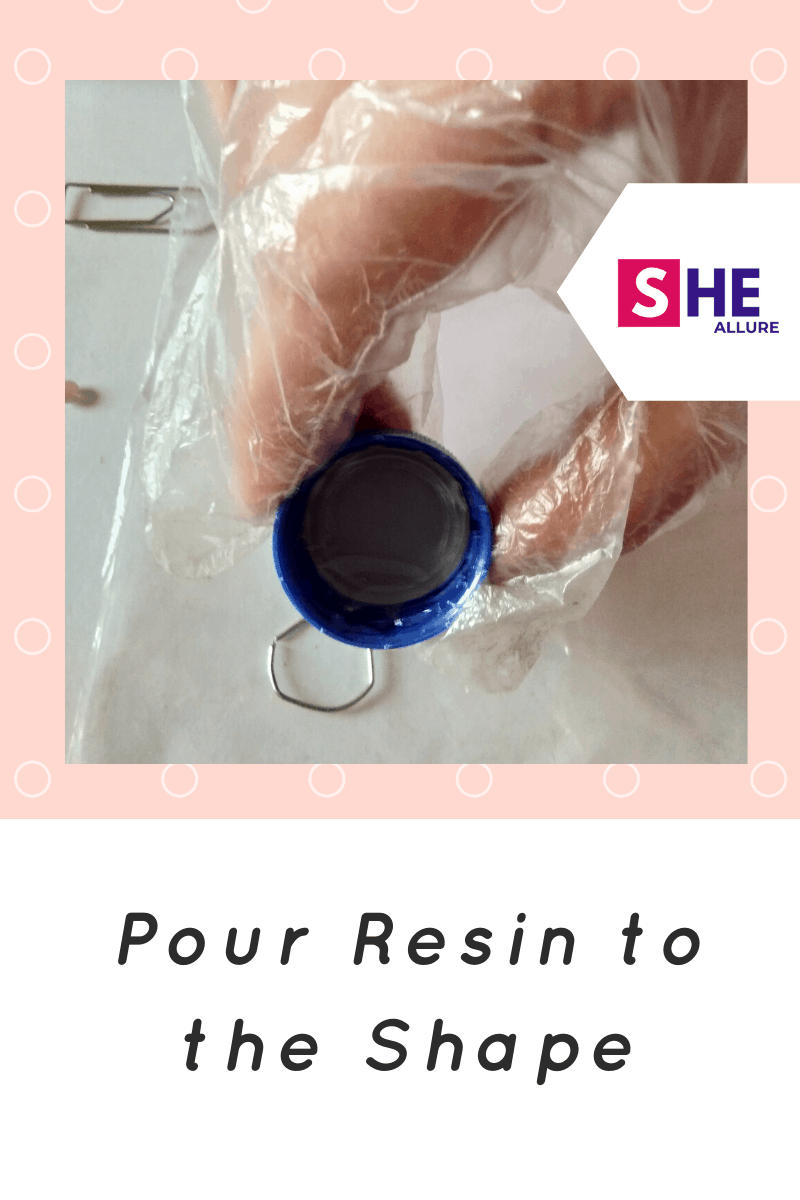 Pour resin to the shape