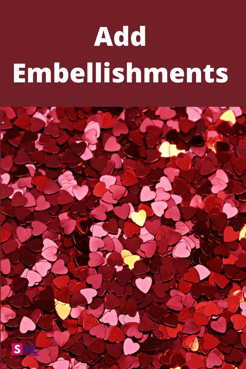 Embelishments