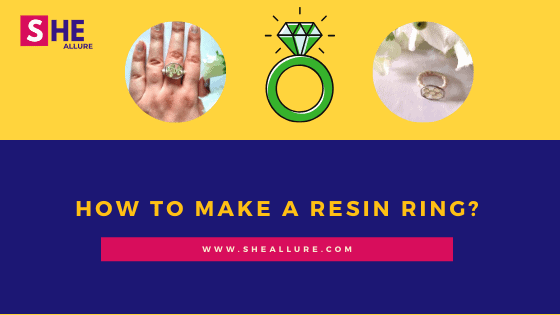 How to Make an Adorable Resin Ring For Yourself – Easy DIY Guide & Tips