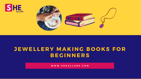 Jewellery making books for beginners