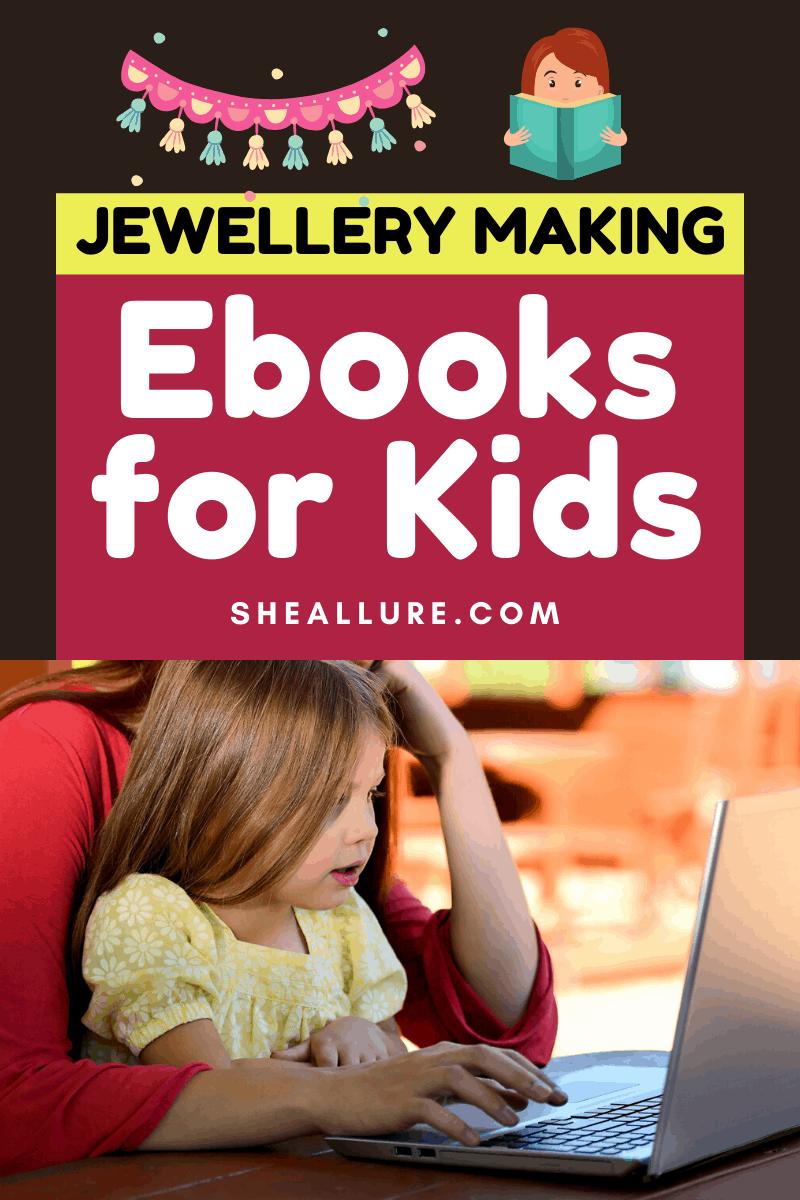 Jewellery Making Ebooks for Kids