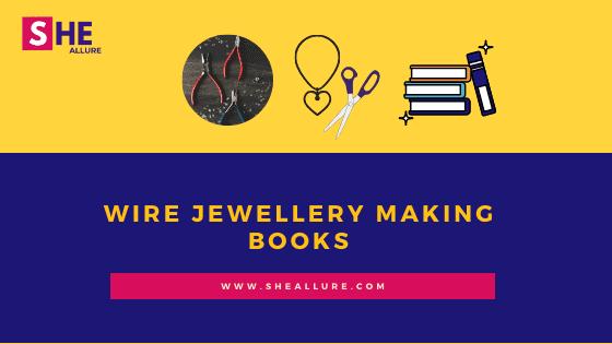Wire jewellery making books