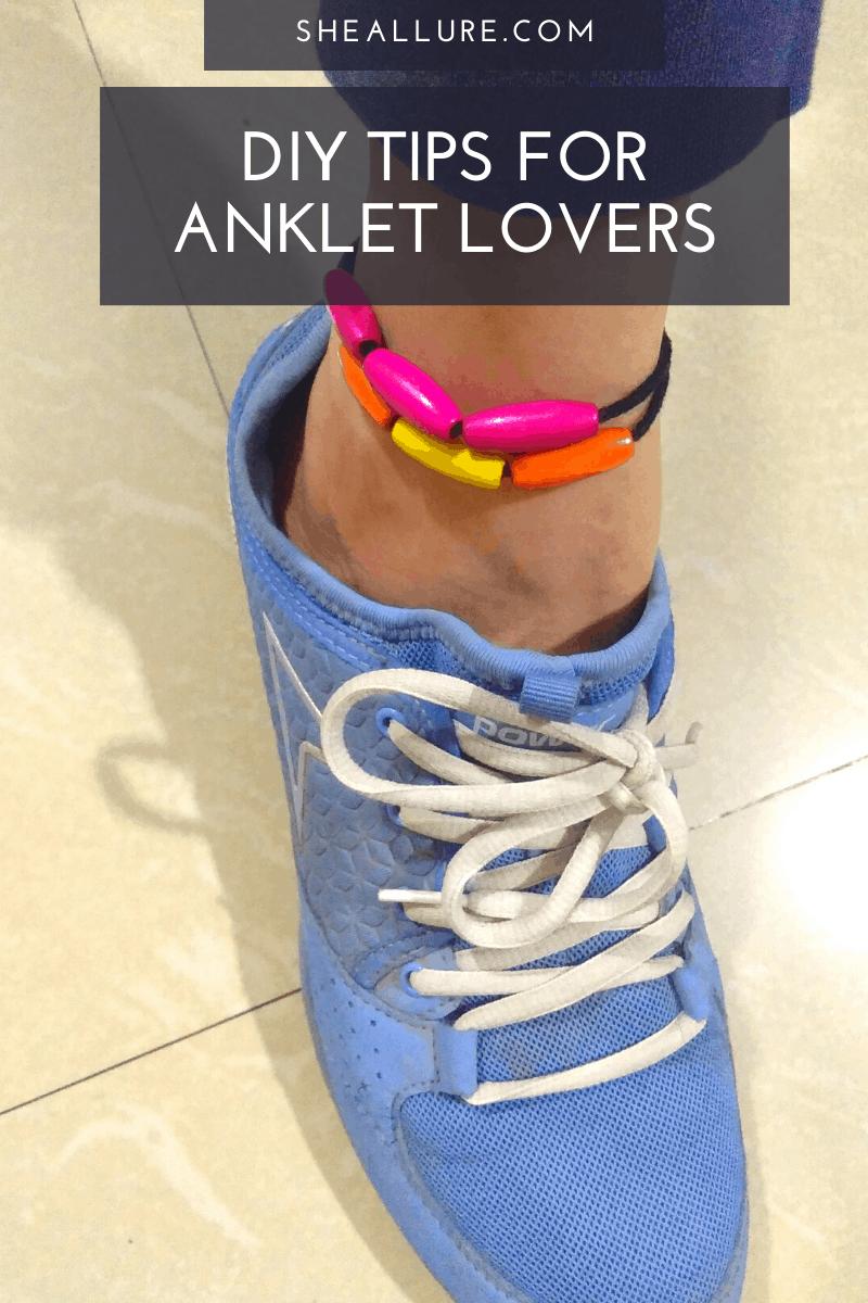 DIY Tips for Anklet Lovers