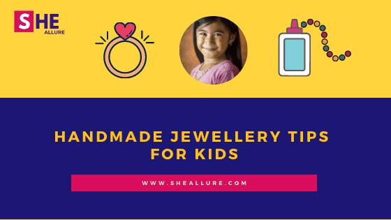37 Brilliant Handmade jewellery Tips For Kids