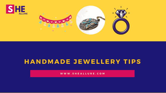 Handmade Jewellery Tips
