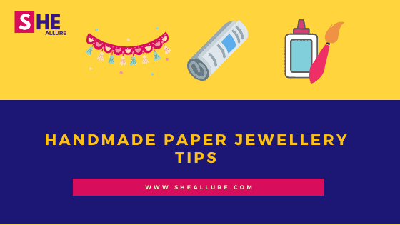 Easy and Practical DIY Tips For Paper Jewelry Enthusiasts