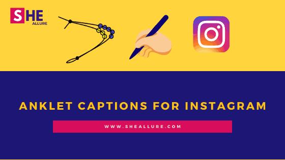 70 Rock-Solid Anklet Captions for Instagram