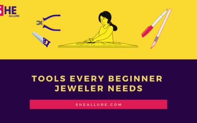 18 Super Essential Tools Every Beginner Jeweler Needs