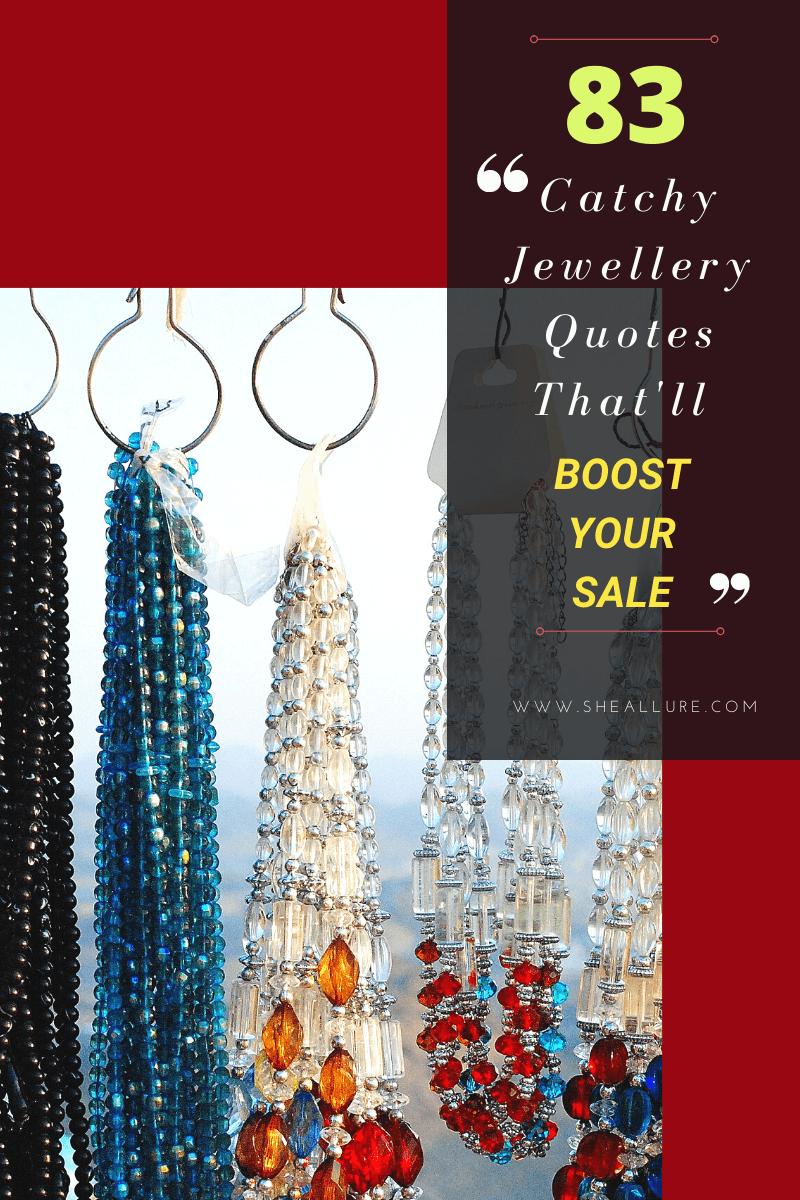 83 catchy jewellery quotes