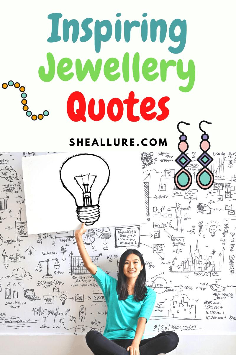 Inspiring Catchy Jewellery Quotes