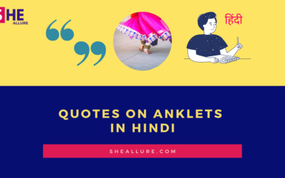 35 Refreshing Quotes On Anklets In Hindi You Must Read