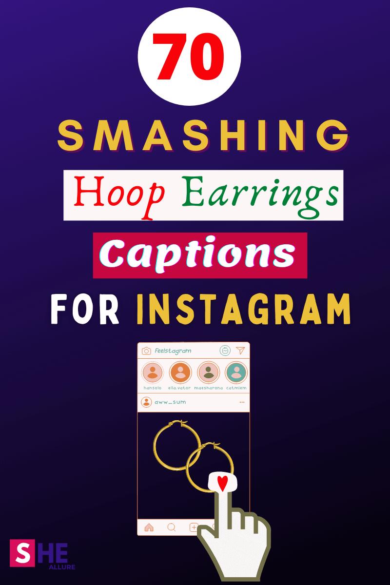 Hoop Earring Captions for Instagram